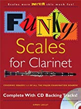 Funky Scales for Clarinet: Grades 1-3