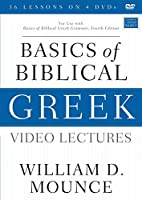 Basics of Biblical Greek Video Lectures: For Use With Basics of Biblical Greek Grammar [DVD]