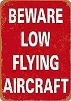 低空飛行の航空機のティンサインの装飾ヴィンテージ壁金属プラークカフェバー映画ギフト結婚式誕生日警告用レトロ鉄絵に注意してください