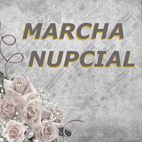 Marcha Nupcial, Casamentos Orquestra & Canciones de Boda