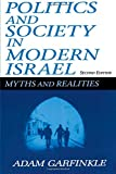 Politics and Society in Modern Israel: Myths and Realities, 2nd Edition