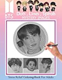 BTS - Dots Lines Spirals Coloring Book Mystery Images: stress relief coloring book for adults: 방탄소년단 for ARMY and KPOP Lovers, Jin, RM, JHope, Suga, Jimin, V, and Jungkook, Love Yourself