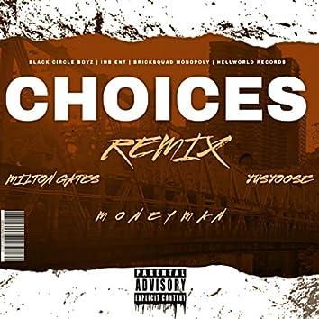 Choices (Remix)