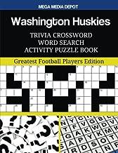 Washington Huskies Trivia Crossword Word Search Activity Puzzle Book: Greatest Football Players Edition