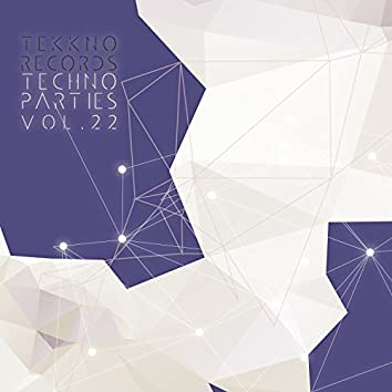 Techno Parties Vol.22