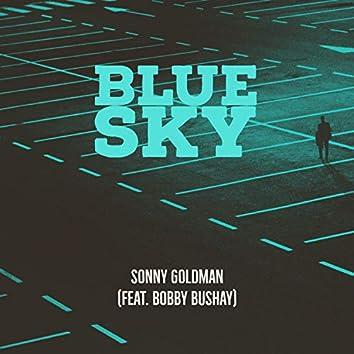 Blue Sky (feat. Bobby Bushay)
