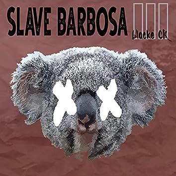 Slave Barbosa III