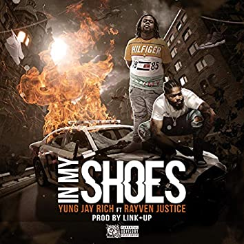In My Shoes (feat. Rayven Justice)