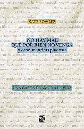 No hay mal que por bien no venga (Fuera de colección) (Spanish Edition)