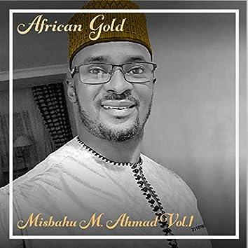 African Gold - Misbahu M. Ahmad Vol, 1