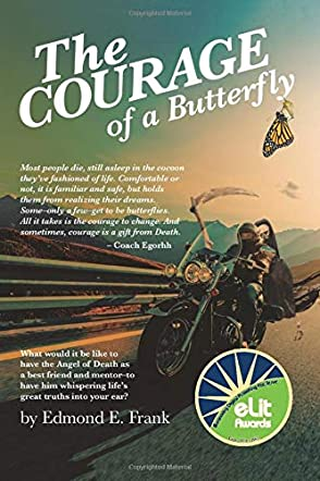 The Courage of a Butterfly
