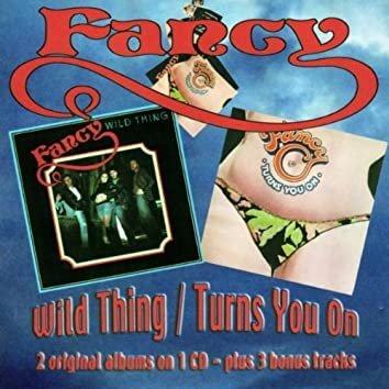Wild Thing / Turns You On