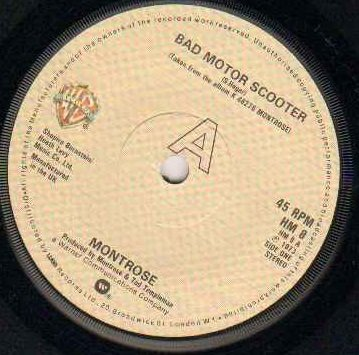 MONTROSE - BAD MOTOR SCOOTER 1979 reissue - 7 inch vinyl / 45 record