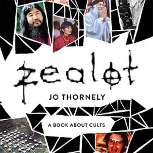 Zealot Audiobook By Jo Thornely cover art