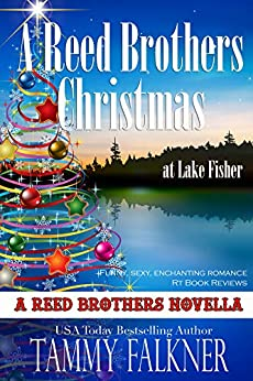 A Reed Brothers Christmas at Lake Fisher (The Reed Brothers Book 21) by [Tammy  Falkner]