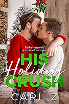 His Holiday Crush by [Cari Z]