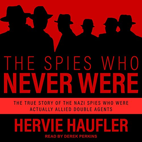 The Spies Who Never Were cover art