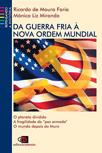 Da Guerra Fria à nova ordem mundial