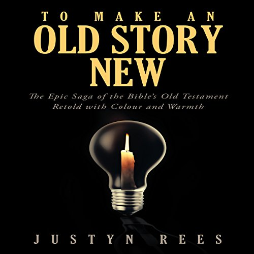 To Make an Old Story New cover art