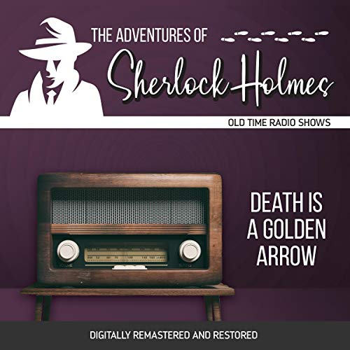 Couverture de The Adventures of Sherlock Holmes: Death Is a Golden Arrow