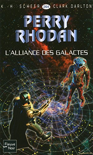 Perry Rhodan n°264 - L'Alliance des Galactes