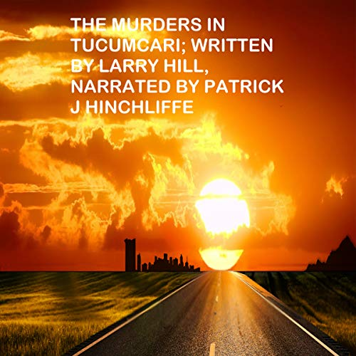 The Murders in Tucumcari audiobook cover art