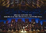 SPECIAL CONCERT 2016 HIROMI GO & THE ORCHE...[DVD]