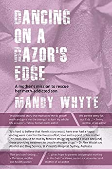Dancing on a Razor's Edge: A mother's mission to rescue her meth-addicted son by [Mandy Whyte]