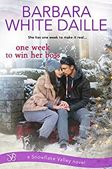 One Week to Win Her Boss (Snowflake Valley Book 2) by [Barbara White Daille]