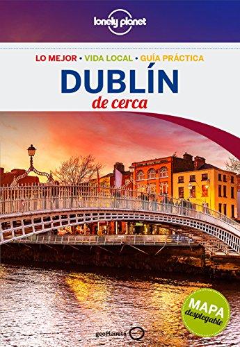 Dublín De cerca 2 (Guías De cerca Lonely Planet)