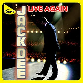 Live Again                   By:                                                                                                                                 Jack Dee                               Narrated by:                                                                                                                                 Jack Dee                      Length: 1 hr and 43 mins     80 ratings     Overall 4.1