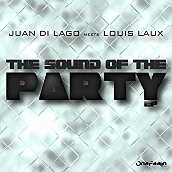 The Sound of The Party E.P.