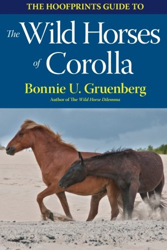 The Hoofprints Guide to the Wild Horses of Corolla, NC (The Hoofprints Guides)