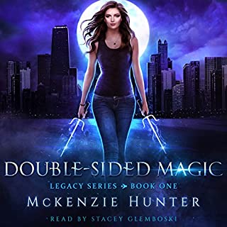 Double-Sided Magic     Legacy Series, Book 1              De :                                                                                                                                 McKenzie Hunter                               Lu par :                                                                                                                                 Stacey Glemboski                      Durée : 7 h et 25 min     Pas de notations     Global 0,0