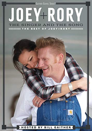 Joey & Rory - The Singer And The Song