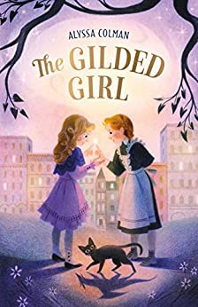 The Gilded Girl by [Alyssa Colman]