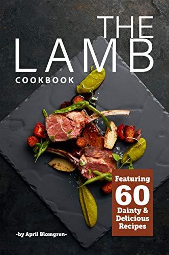 The Lamb Cookbook by April Blomgren ebook deal