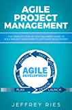 Agile Project Management: The Complete...