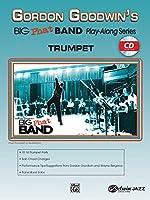 Gordon Goodwin's Big Phat Band: Trumpet (Gordon Goodwin's Big Phat Band Play-along)