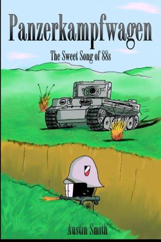 Panzerkampfwagen: The Sweet Song of 88s