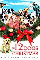 12 Dogs Of Christmas, The