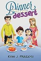 Dinner Before Dessert
