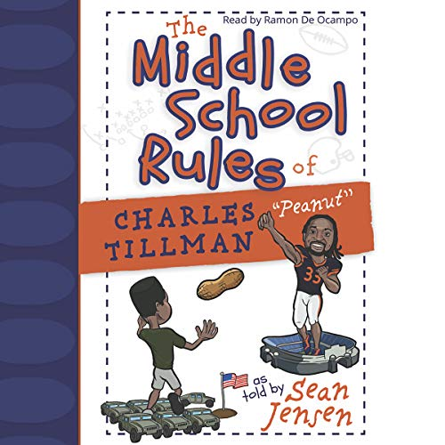 """The Middle School Rules of Charles Tillman: """"Peanut"""" cover art"""