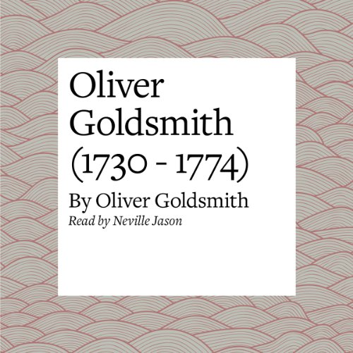 Oliver Goldsmith (1730 - 1774) audiobook cover art