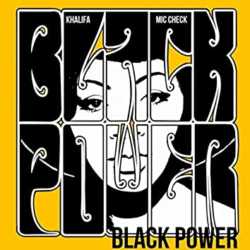 Black Power (feat. Mic Check)