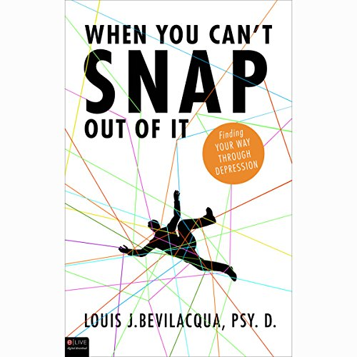 When You Can't Snap Out of It     Finding Your Way Through Depression              By:                                                                                                                                 Louis J. Bevilacqua PSY. D.                               Narrated by:                                                                                                                                 Stephen Rozzell                      Length: 1 hr and 9 mins     22 ratings     Overall 3.5