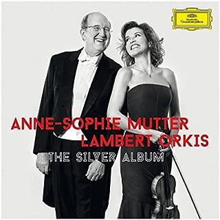 Anne-Sophie Mutter/ Lambert Orkis Anne-Sophie Mutter &Lambert Orkis:The Silver Album Other