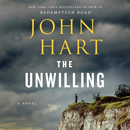 The Unwilling Audiobook By John Hart cover art
