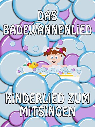 Clip: Das Badewannenlied - Kinderlied zum Mitsingen