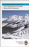 Alpinführer Walliser Alpen 4/5: Vom Theodulpass zum Simplon (Alpinführer / Clubführer)